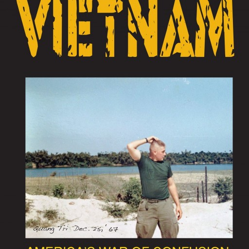 "Dick Fox's New Book ""The Domestic Vietnam"" Is An In-Depth and Historic Journey of the War in Vietnam, Leading America into the War's Many 50th Anniversary Realities"