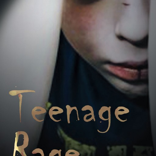 "Jerry Don Lewis's New Book ""Teenage Rage"" Is A Profound Work That Opens A Window Into The Innermost Secrets And Terrifying Outcomes Of Bullying"