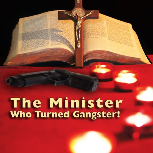 "Sam Gilbert Re-releases His First Book ""The Minister Who Turned Gangster!"""