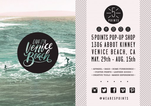 "5 POINTS Pop-Up Shop Brings ""Creative Lifestyle"" Goods and Experiences to Venice Beach"