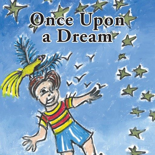 "Stephanie Conte's New Book ""Once Upon A Dream"" Is A Colorful And Exciting Children's Tale"