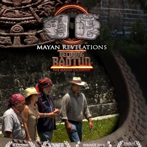 Award Winning Documentary DECODING B'AQTUN: Digital & Blu-Ray HD Release