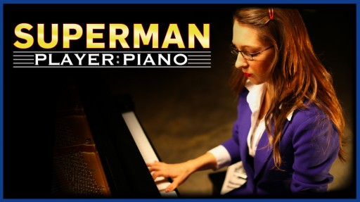 Superman from Sonya of Player:Piano