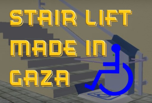 Stair Lift Made in Gaza Wants to Make a Difference With Their Humanitarian Campaign