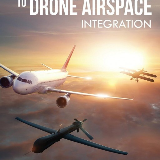 "Dr. Hans C. Mumm Announces Book Release: ""Applying Complexity Leadership Theory to Drone Airspace Integration"""