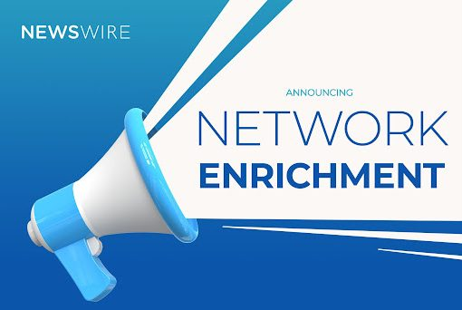 """Newswire-branded picture of a blue and white megaphone with text that reads, """"Announcing Network Enrichment."""""""
