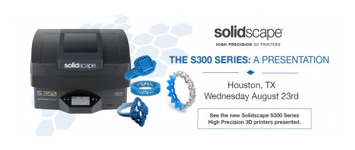 Solidscape's S300 Series to Be Featured at the Houston Jewelry Workshop