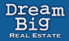 Dream Big Real Estate