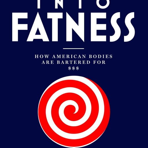 Author Joan Breibart Releases New Book 'Suckered Into Fatness' to Discuss Wellness and Health