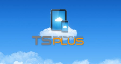 TSplus' Latest 10.40 Release is Based on the Best Technological Advances for Remote Desktop Services