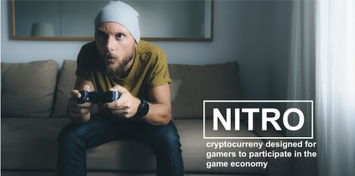 NITRO - First Cryptocurrency Backed by a Public Company & Supported by Video Game Business With 348 Million Smartphone Users Announces ICO