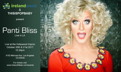 IrelandWeek and THISISPOPBABY Present PANTI BLISS: LIVE IN LA