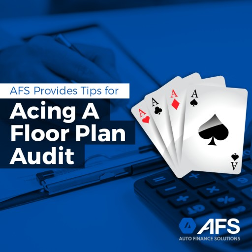 AFS Provides Tips for Acing a Floor Plan Audit