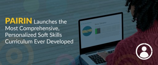 The Most Comprehensive, Personalized Soft Skills Curriculum Ever Developed is Now Available Online