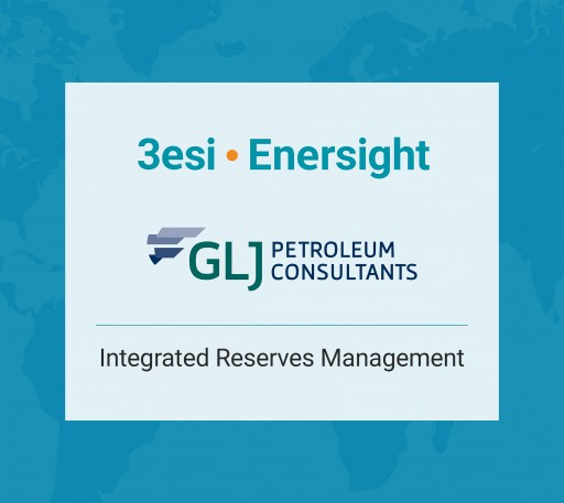 3esi-Enersight and GLJ Petroleum Consultants Partner to Develop Next Generation Oil & Gas Reserves Software