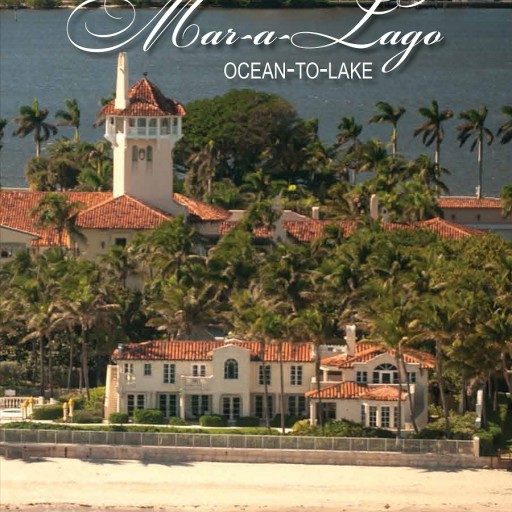 'Mar-a-Lago (Ocean-to-Lake)' Palm Beach Book: First Edition Available Now