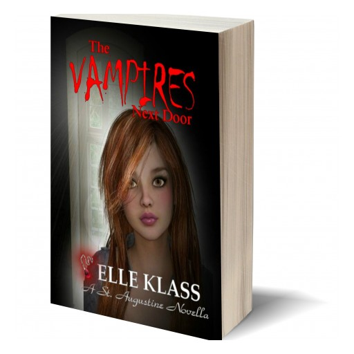 "Elle Klass, Releases ""The Vampires Next Door; Set in Historic St. Augustine Florida"