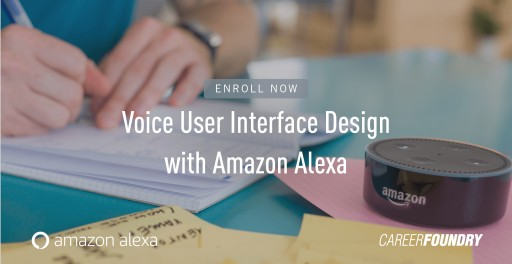 CareerFoundry Introduces Comprehensive Design Course for Voice in Collaboration With Amazon Alexa