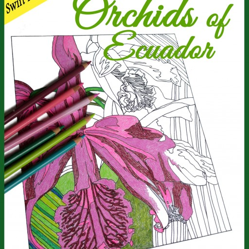 New Adult Coloring Book, Color Caro's Orchids of Ecuador, Available Now for Stress-Free Holiday Coloring.