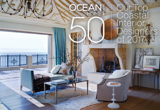 ocean home magazine unveils the top 50 coastal interior designers