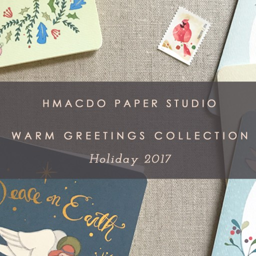 Hmacdo Paper Studio Releases the Warm Greetings Collection for Holiday 2017