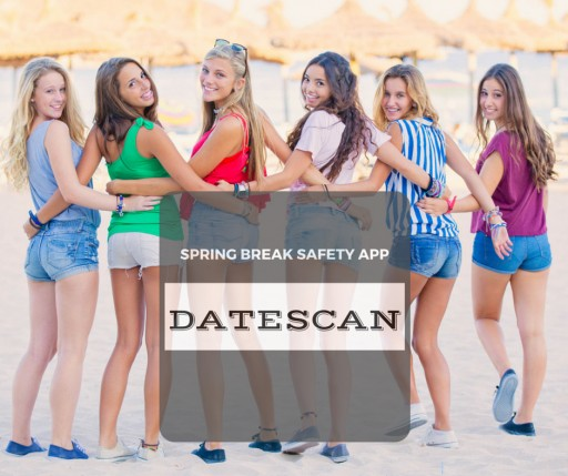 Spring Break Safety App Is DateScan