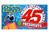 "Raggs presents ""The 45 Presidents"""