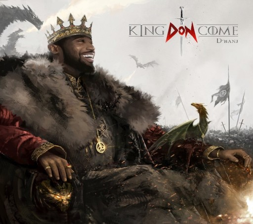 Nigerian Music Artist and Former Kanye West G.O.O.D. Artist D'Banj Releases His Highly Anticipated Fourth Album, 'King Don Come'