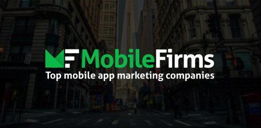 AppFutura Launches New MobileFirms.co to Help Customers Find the Best Marketing Companies to Promote Mobile Applications