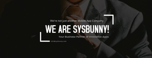 SysBunny Unveils Mobile Application Development Services Revealing Futuristic Trends