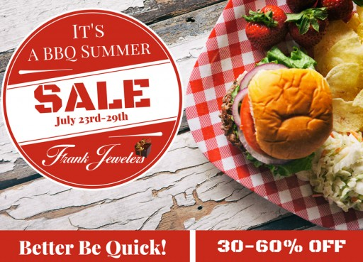 Frank Jewelers Announces BBQ Summer Sales Event
