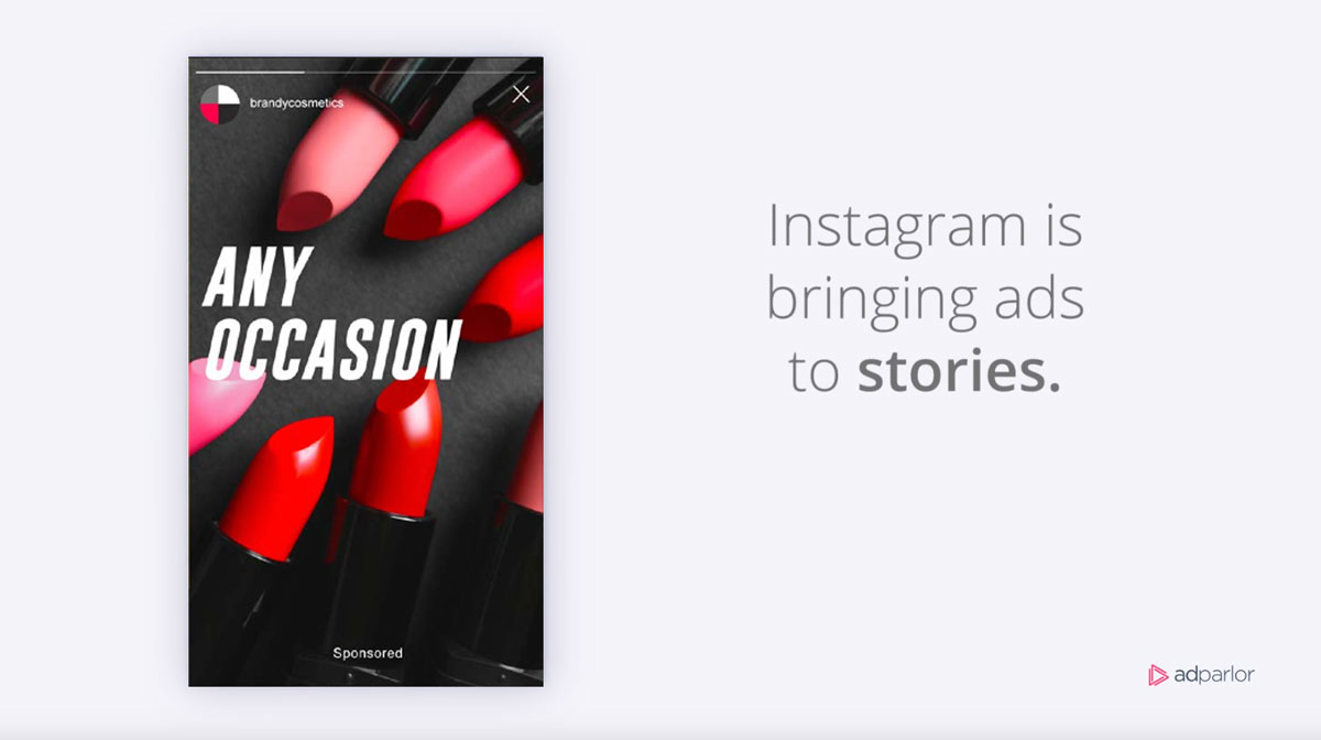 Instagram Brings Ads to Stories, AdParlor to Help Popularize the ...