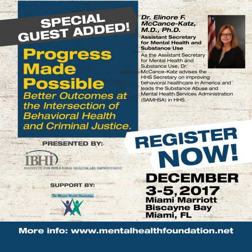MHF Announces SAMHSA Assistant Secretary to Participate in Upcoming National Conference - Progress Made Possible at the Intersection of Behavioral Health and Criminal Justice