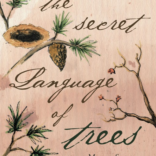 "Marie Skrobak's New Book ""The Secret Language of Trees"" is a Story About a Farmer, His Dog, and a Forest of Whispering Trees."