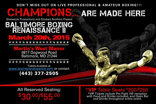 Shawstyle Productions and Shabazz Brotherz Presents: Baltimore Boxing Renaissance II at Martins West Manor