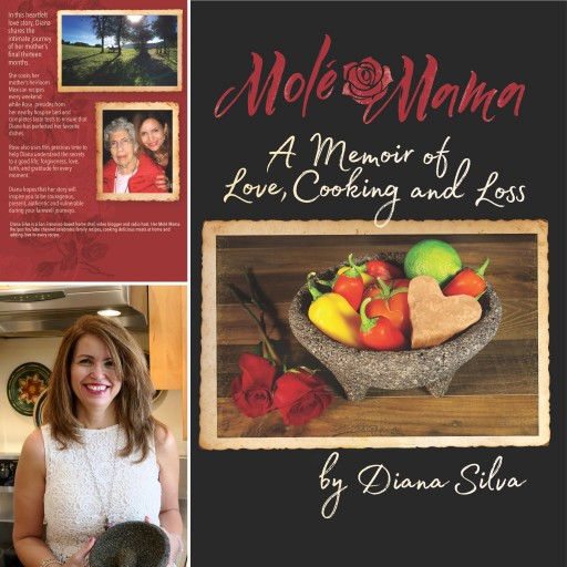 Bay Area Home Chef Diana Silva Releases 'Molé Mama: A Memoir of Love, Cooking and Loss'
