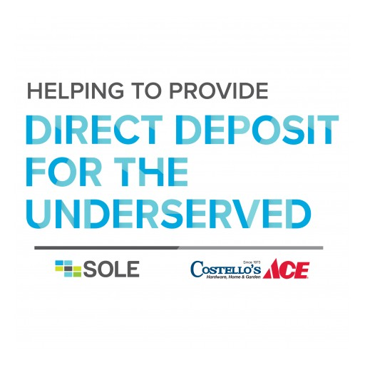 SOLE Financial Partners With Costello's Ace to Offer Financial Services to Unbanked Employees