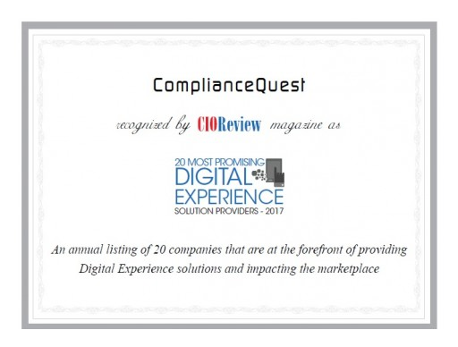 ComplianceQuest Recognized by CIOReview as One of the Top 20 Promising Digital Experience Solution Providers for 2017