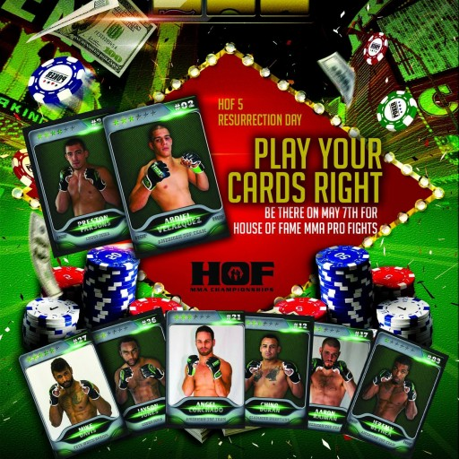 "House of Fame MMA Is Proud to Present House of HOF5 ""Resurrection Day"""