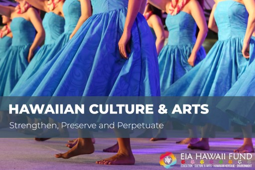 Eia Hawaii Fund Unveils Beneficiary Partners as Part of Our Hawaiian Culture & Arts and Preserving Our ʻĀIna Initiatives