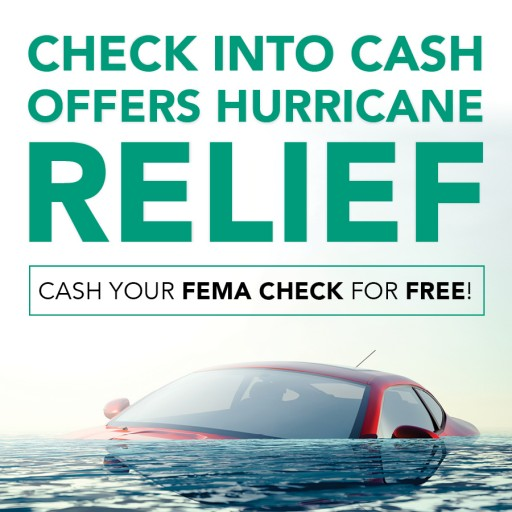 Check Into Cash Cashes FEMA Checks at No Charge